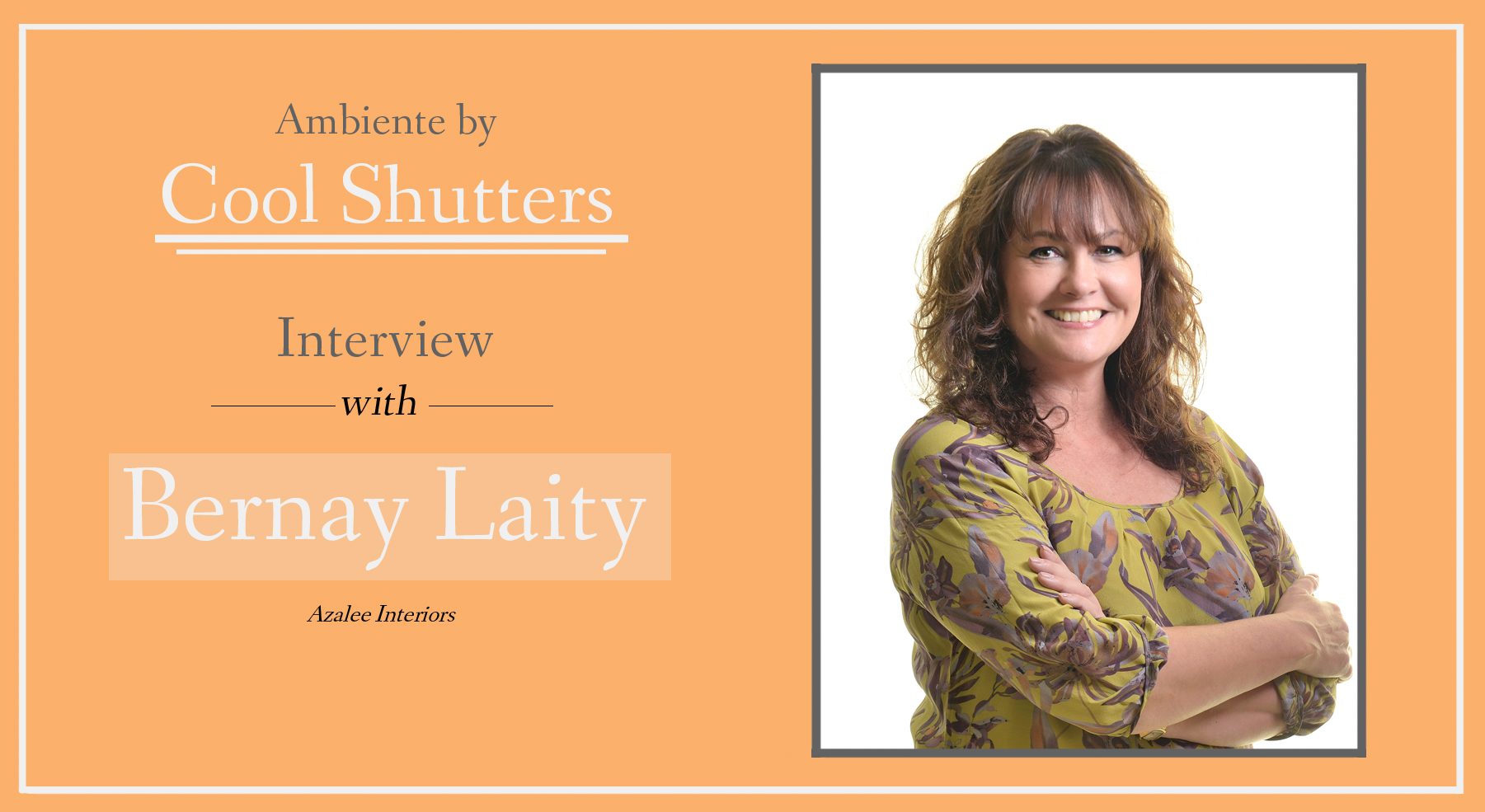 Q&A With Bernay Laity | Interior Design Interview 13